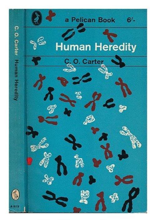 Human Heredity - C O  CarterHuman Heredity