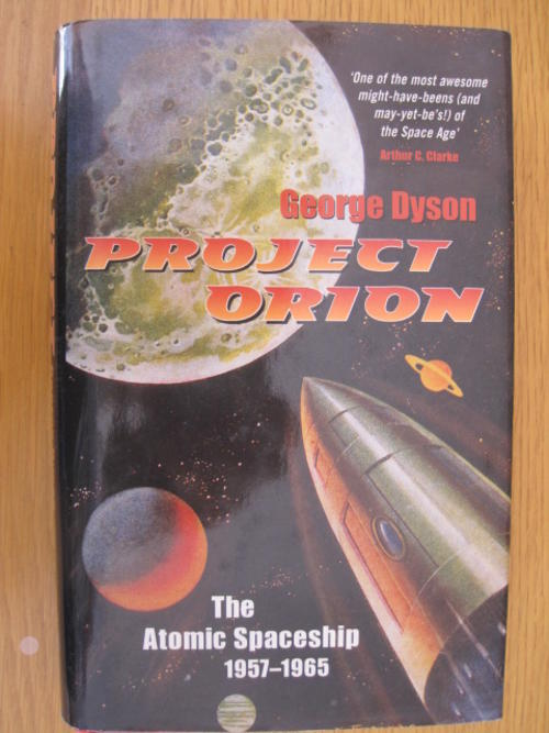 Science amp technology project orion the atomic spaceship 1957 1965